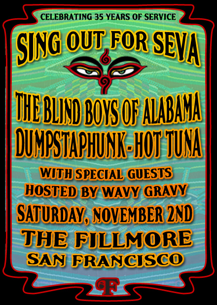 Sing out for Seva Fillmore November 2nd, 2013