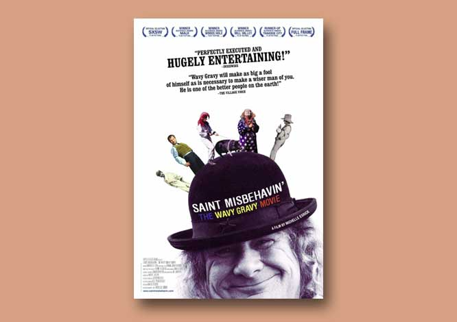 The Wavy Gravy Movie Saint Misbehavin