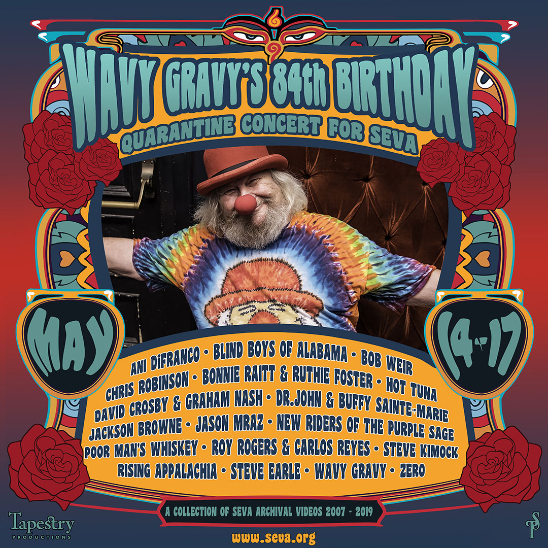 Wavy Gravy's 84th Birthday Quarantine Concert for Seva!